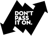 Don't pass it on logo